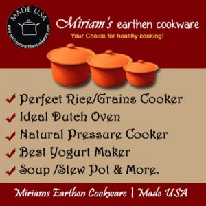 Miriam's Earthen Cookware clay pots - perfect for rice, grains, yogurt, soups, stews and more